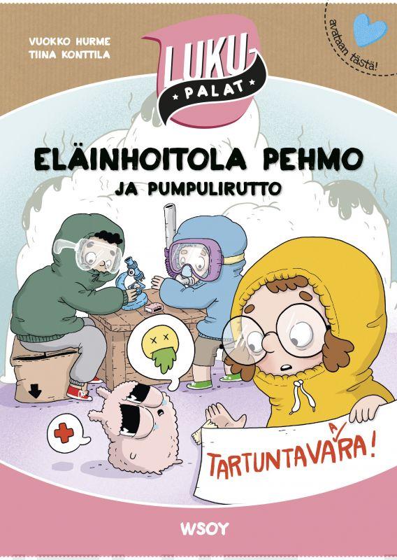 Kirjan kansikuva, jossa on kolme lasta suojapuvuissa sekä sairaan näköinen pehmoeläin.