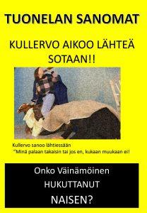 Kalevala-aiheinen lööppi 4.